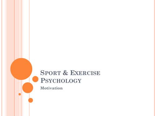 Psychology - Motivation
