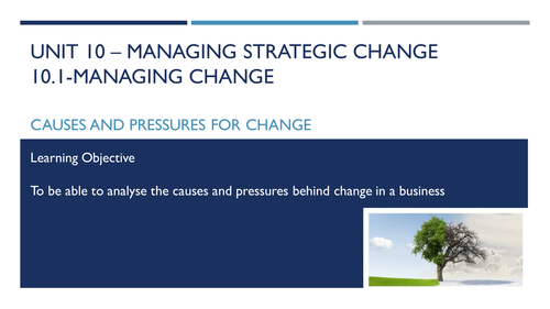 AQA Business A-level Unit 10.1 Managing Change