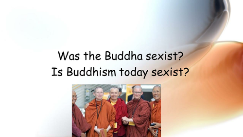 Buddhism and sexism - was Buddha sexist?