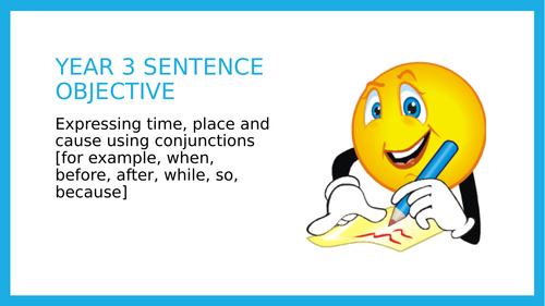 Year 3 SPAG: Conjunctions of time, place and cause
