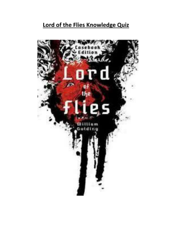Lord of the Flies Knowledge Quiz