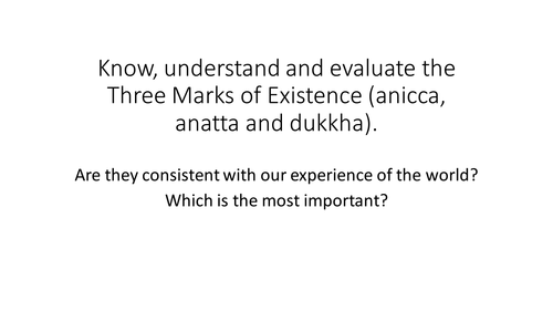 OCR A level Buddhism 3 marks of Existence