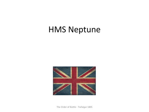 Gaining and Losing an Empire - The Battle of Trafalgar: Order of Battle