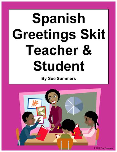 Spanish Greetings Skit / Role Play - Teacher & Student