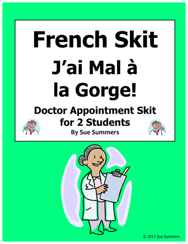 French Body Parts / Doctor Appointment Skit - J'ai Mal à la Gorge!