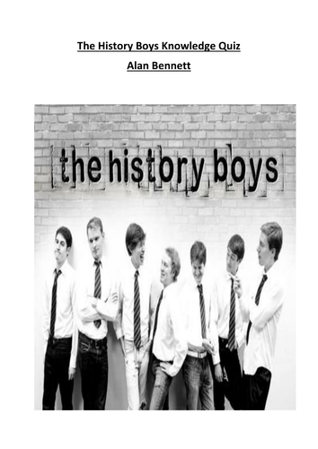 The History Boys Knowledge Quiz