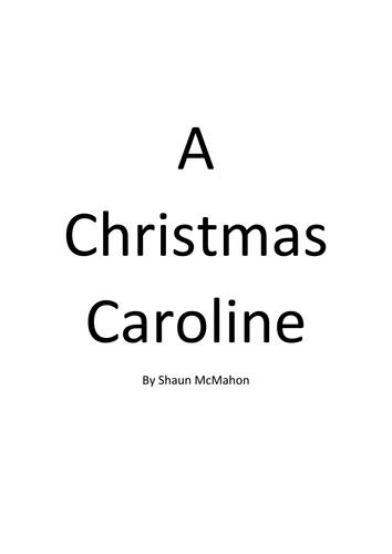 A Christmas Caroline - A 10 minute modern take on the Christmas classic