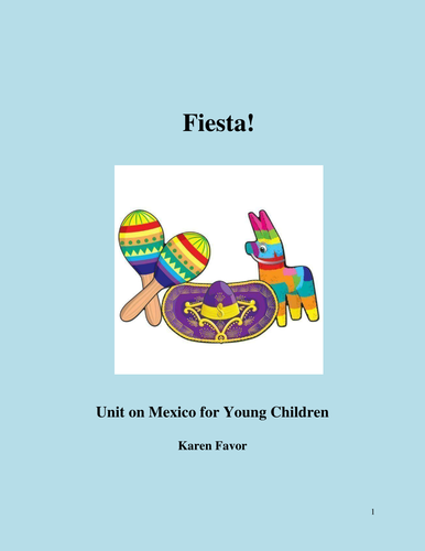 Fiesta! A Unit on Mexico for Young Children