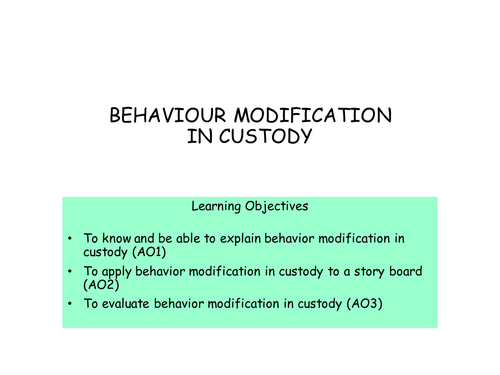 Behaviour Modification in Custody for AQA A2 Psychology Forensics topic