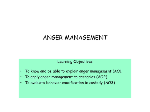 Anger Management for AQA A2 Psychology Forensics