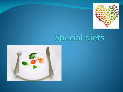 GCSE Food and Nutrition PowerPoint for special diets
