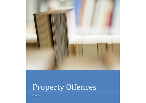 Property Offences (Theft, Robbery and Burglary) Booklet