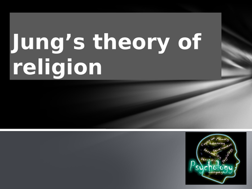 Introduction to Jung's Theory of Religion - A level RS