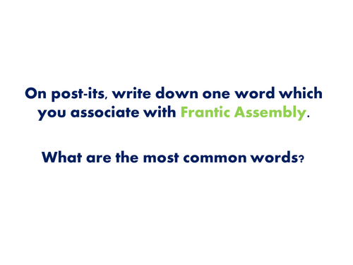 KS5 Drama: Edexcel Component 1: Devising in the style of FRANTIC ASSEMBLY