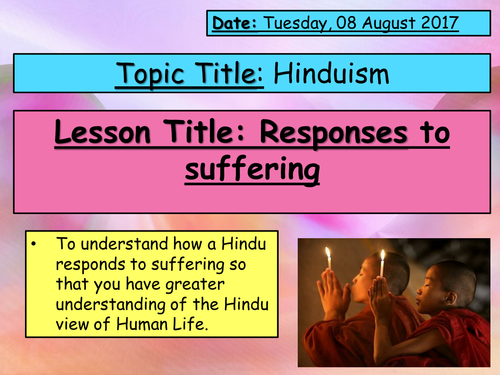 Hinduism - suffering and Euthanasia