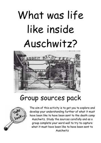 Exploring life inside Auschwitz sources activity group pack