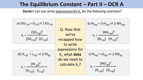 Equilibrium constant Kc - OCR A Chemistry