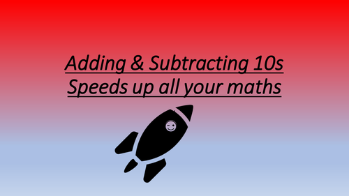 Slideshow to discover adding or subtracting tens or multiples of Ten