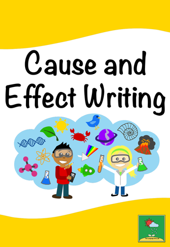Cause & Effect Writing