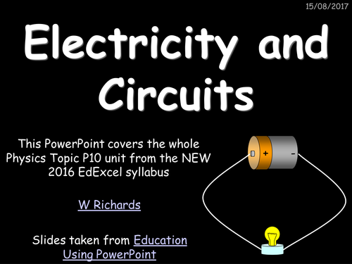 2016 (9-1) EdExcel Physics topic P10 - Electricity and Circuits