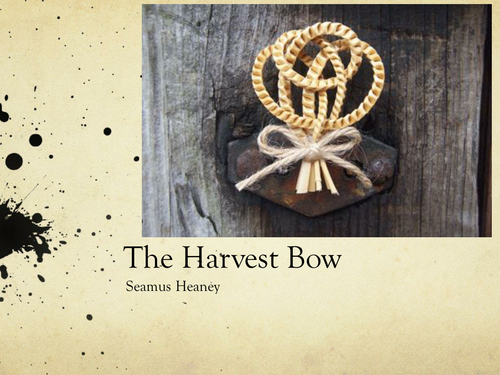 The Harvest Bow by Seamus Heaney- Poetry Analysis (CCEA A Level)