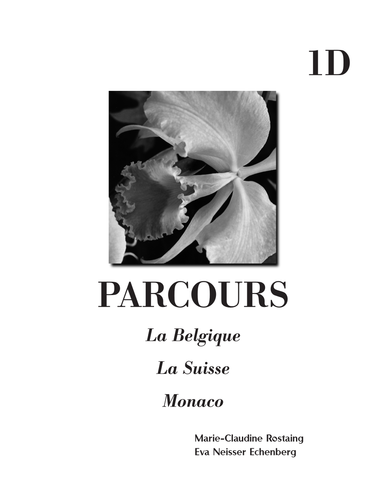 Thematic units (3 mini-units) La Belgique / La Suisse / Monaco - content-based / FR 1