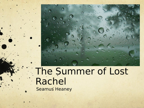 The Summer of Lost Rachel by Seamus Heaney- Poetry Analysis (CCEA A Level)