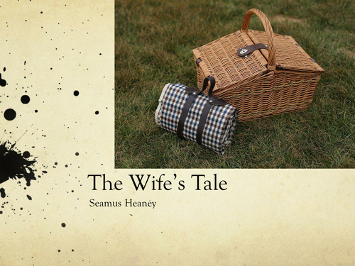The Wife's Tale by Seamus Heaney- Poetry Analysis (CCEA A Level)