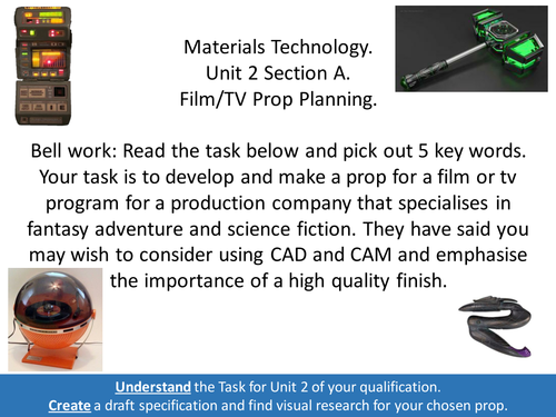 AQA Materials Technology Technical Award UNIT 2 Lesson One Props.