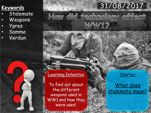 World War 1 Weapons + Technology Lesson (Group work / Game)