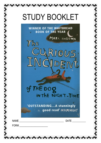 THE CURIOUS INCIDENT OF THE DOG IN THE NIGHT-TIME - STUDY BOOKLET