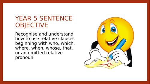 Year 5 SPAG PPT: Relative Clauses