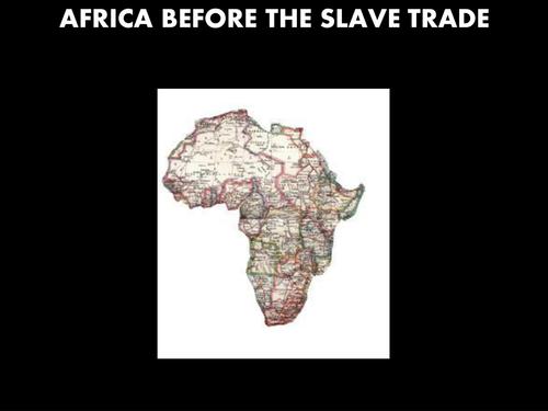 Africa before the transatlantic slave trade -Black Peoples of America