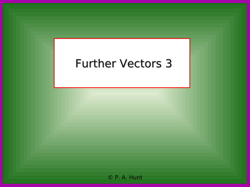 Further Vectors 3 (A-Level Further Maths)