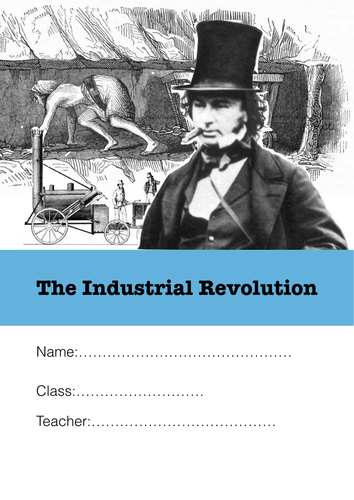 The Industrial Revolution - Booklet with tasks