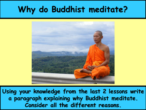 Lesson 6. Meditation #3 Comparison and Evaluation Question - Buddhist Practices - GCSE AQA 2016 Spec