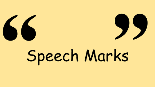 Speech Marks Presentation By Catmac01 Teaching Resources Tes