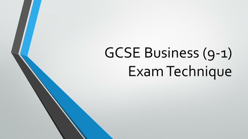 Edexcel Pearson GCSE Business (9-1) 2017 Exam technique for 1, 2 and 6 mark questions