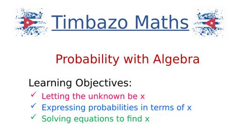 Probability Problems involving Algebra