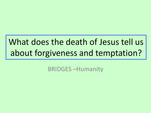 GCSE RS/RE lesson for Christianity  - Jesus and forgiveness - fully resourced