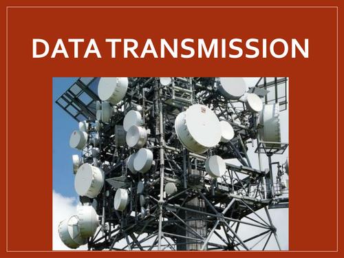 Data Transmission - GCSE