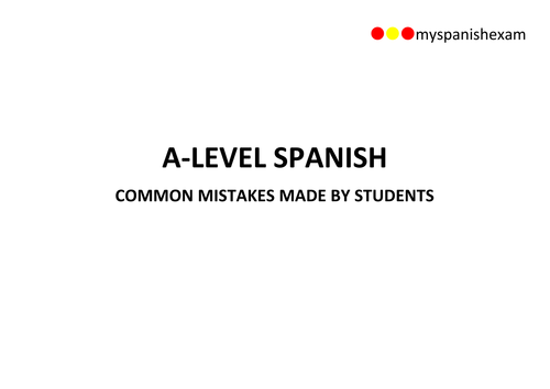 A-LEVEL SPANISH - COMMON GRAMMATICAL MISTAKES