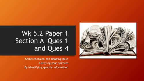 GCSE Paper 1 AO1  Ques 1 and  AO4 Ques 4 Comprehension and Reading Skills