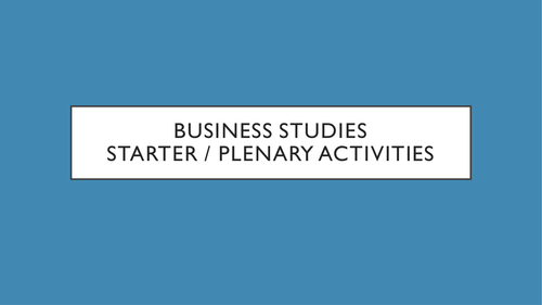 Business starter and plenary ideas