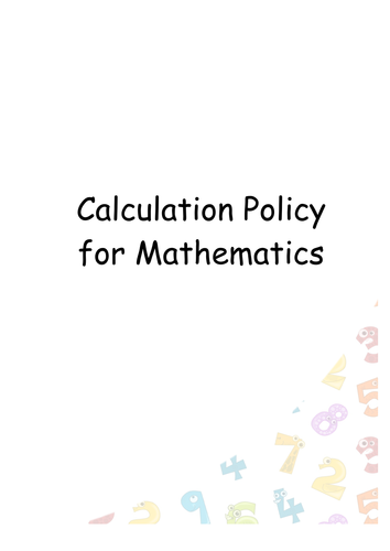 Calculation Policy for the National Curriculum 2014