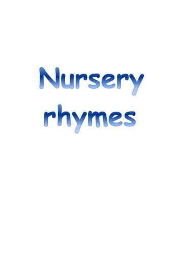 Nursery Rhymes booklet (lyrics+ pictures)