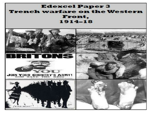 Edexcel British Experience of Warfare Topic 5 Trench warfare on the Western Front, 1914–18