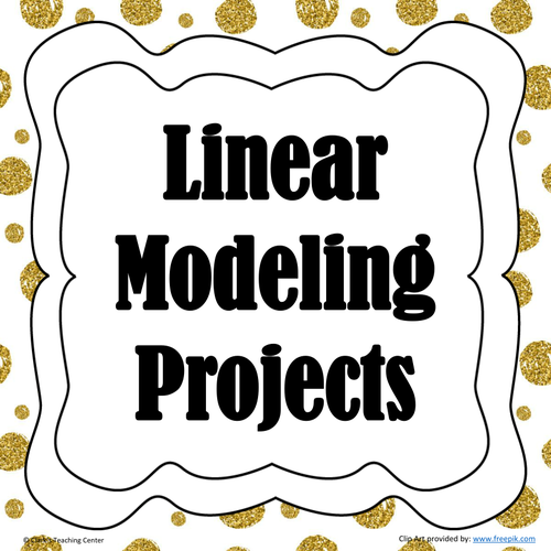 Linear Modeling Projects Bundle