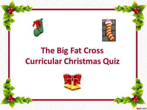 Big Fat Cross-Curricular Christmas Quiz (with links to A Christmas Carol)