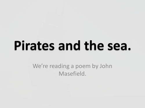 "KS3, KS2, John Masefield, ""Sea Fever"", poetry, analysis, lang, reading, personification, viewpoint"